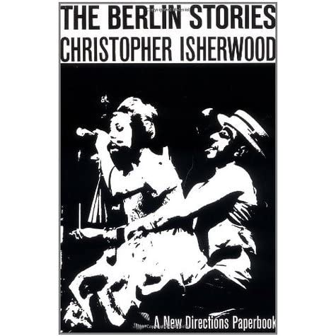 an analysis of the character sally bowles in the novel goodbye to berlin by christopher isherwood Buy goodbye to berlin by christopher isherwood from berlin is inhabited by a wealth of characters: world to sally bowles and isherwood's depiction.