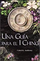 Una Guía para el I Ching