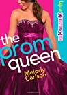 The Prom Queen (Life at Kingston High, #3)