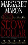 Slow Dollar (Deborah Knott Mysteries, #9)