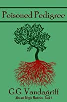 Poisoned Pedigree (Alex and Briggie Mysteries)