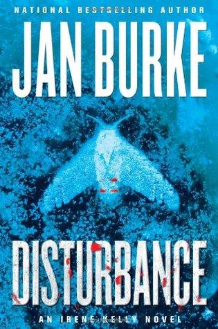 Disturbance (Irene Kelly #11 - Jan Burke