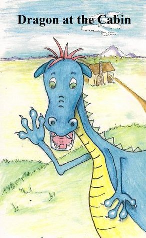 Dragon at the Cabin: A Rhyming Picture Book About Stranger Safety (Children's Picture Books That Teach Life Lessons)