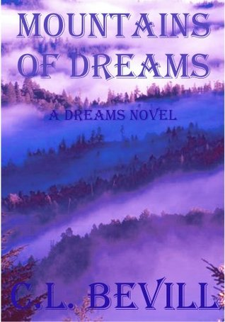 Mountains of Dreams (Sea of Dreams, #2)