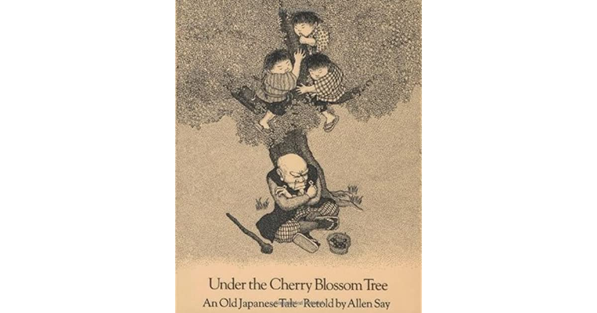 Under the Cherry Blossom Tree: An Old Japanese Tale by Allen Say