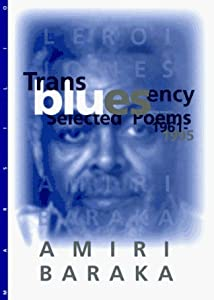 Transbluesency: Selected Poems, 1961-1995