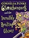 Ghosthunters and the Incredibly Revolting Ghost (Ghosthunters, #1)