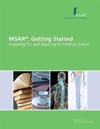 MSAR®: Getting Started Medical School Admission Requirements