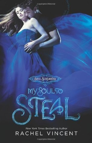 Rachel Vincent - My Soul to Steal
