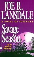 Savage Season (Hap Collins and Leonard Pine, #1)