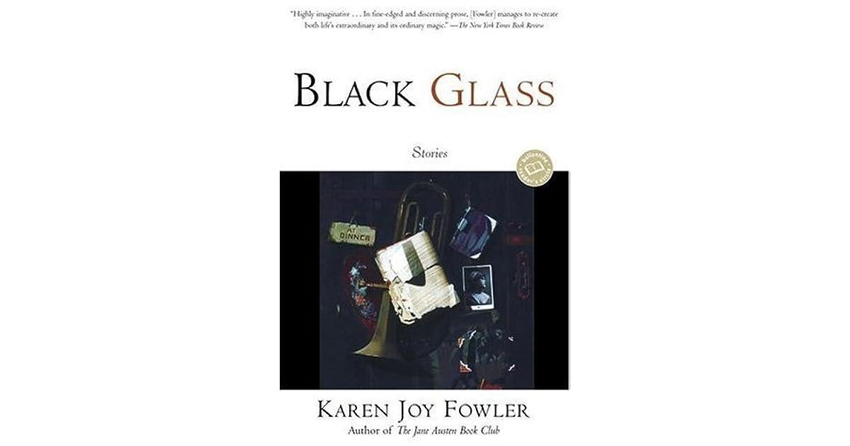 3930b0c1dd73 Black Glass by Karen Joy Fowler