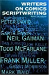 Writers on Comics Scriptwriting, Vol. 1 by Mark Salisbury