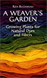 A Weaver's Garden by Rita Buchanan