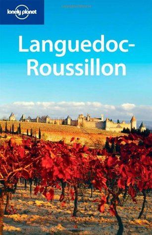 Languedoc-Roussillon (Lonely Planet Guide)
