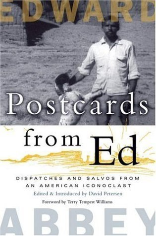 Postcards from Ed: Dispatches and Salvos from an American Iconoclast