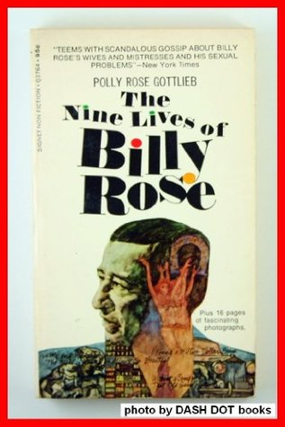 The Nine Lives of Billy Rose (Signet non-fiction)