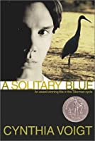 A Solitary Blue (Tillerman Cycle, #3)