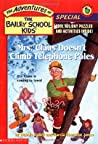 Mrs. Claus Doesn't Climb Telephone Poles (The Adventures of the Bailey School Kids Holiday Special, #3)