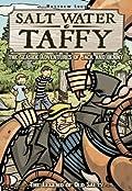 Salt Water Taffy, vol. 1: The Legend of Old Salty