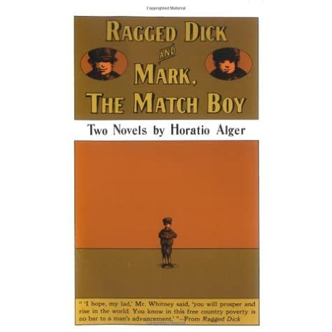 a typical rags to riches story in ragged dick by horatio alger