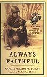 Always Faithful by William W. Putney