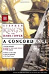 Stephen King's The Dark Tower: A Concordance, #2
