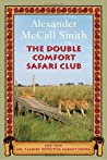 The Double Comfort Safari Club (No. 1 Ladies' Detective Agency #11)