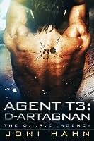 Agent T3: d'Artagnan (The D.I.R.E. Agency, #3)