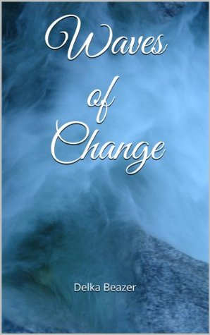 Waves of Change (Assassin Chronicles #2)