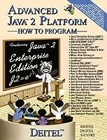 Advanced Java 2 Platform: How to Program