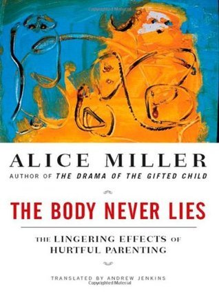 The-body-never-lies-the-lingering-effects-of-hurtful-parenting
