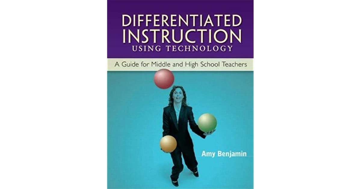 Differentiated Instruction Using Technology A Guide For Middle
