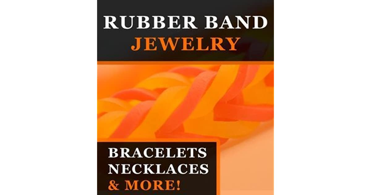 Rubber Band Jewelry Book
