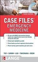 Case Files Emergency Medicine