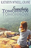 Searching for Tomorrow (Tomorrows, #1)