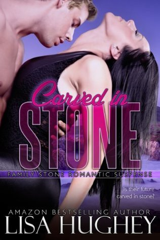 Carved in Stone (Family Stone, #2)