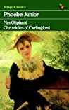 Phoebe Junior (Chronicles of Carlingford, #6)