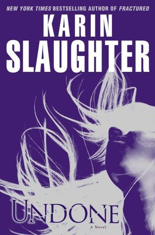 Book Review: Undone by Karin Slaughter
