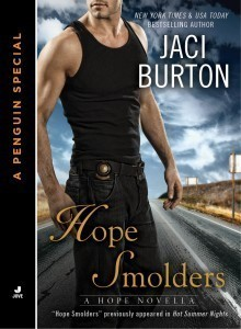 Hope Smolders (Hope, #0.5)  by  Jaci Burton