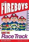 Save The Racetrack (Fireboys)