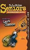 Last Chance (Fear Street Seniors, #5)