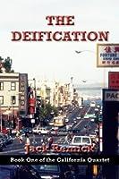 The Deification (The California Quartet)