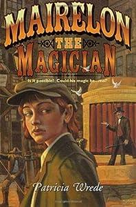 Mairelon the Magician (Mairelon, #1)