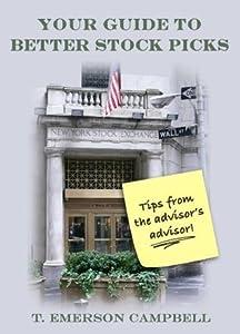 Your Guide to Better Stock Picks: Tips from an Advisor's Advisor