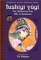 Fushigi Yûgi: The Mysterious Play, Vol. 6: Summoner