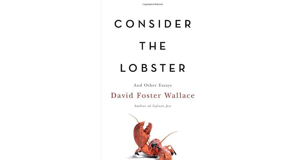 essays books consider the lobster and other essays