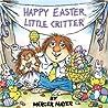 Happy Easter, Little Critter (A Golden Look-Look Book)
