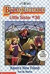 Karen's New Friend (Baby-Sitters Little Sister, #36)
