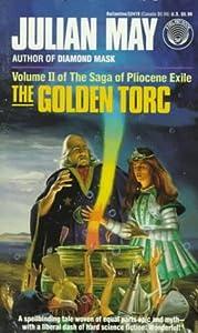 The Golden Torc (Saga of the Pliocene Exile, #2)