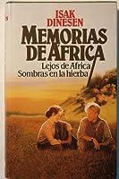 Memorias de África: Lejos de África; Sombras en la hierba
